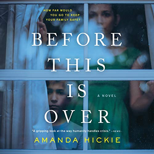 Before This Is Over Audiobook By Amanda Hickie cover art