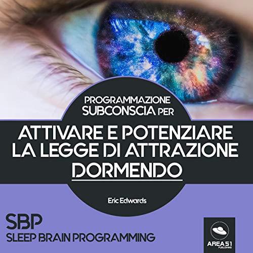 SBP. Attivare e potenziare la Legge di Attrazione dormendo copertina