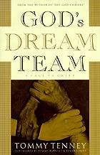 God's Dream Team: A Call to Unity