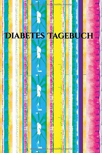 Diabetes Tagebuch für Diabetes Typ 1 und Diabetes Typ 2: DIN A5 Diabetes Tagebuch für 368 Tage mit großzügiger Einteilung im übersichtlichen ... Plan und Seiten für behandelnde Ärzte.