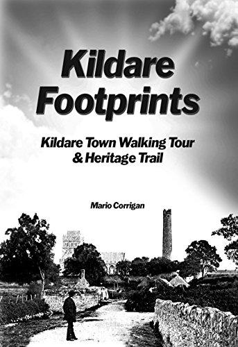 Kildare Footprints: Kildare Town Walking Tour & Heritage Trail (English Edition)