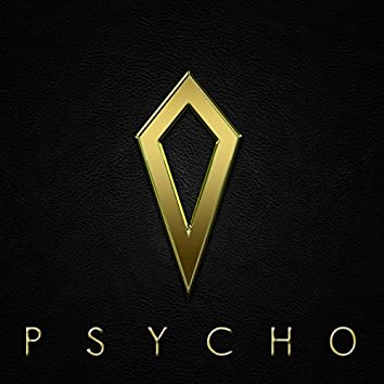 Psycho (feat. Mighty High Coup)