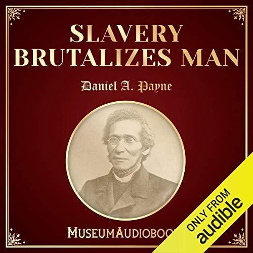Slavery Brutalizes Man cover art