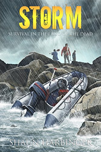 Storm: Survival in the Land of the Dead (Undead Rain Book 2)