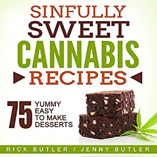 Sinfully Sweet Cannabis Recipes audiobook cover art