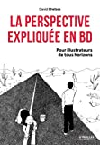 La perspective expliquée en BD - Pour illustrateurs de tous horizons.