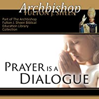 Prayer Is a Dialogue audio book