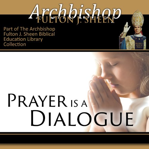 Prayer Is a Dialogue audiobook cover art