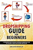 Dropshipping Guide for Beginners: A comprehensive guide to building your business on marketplaces using the Fulfillment by Amazon (FBA) program, eBay, and Sears (English Edition)