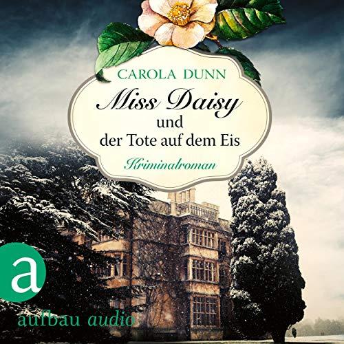 Buchseite und Rezensionen zu 'Miss Daisy und der Tote auf dem Eis: Miss Daisy ermittelt 1' von  Carola Dunn