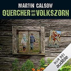 Martin Calsow - Quercher und der Volkszorn