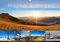 Pinzgauer Spaziergang (Wandkalender 2022 DIN A2 quer): Von der Schmittenhoehe bis zum Gaisstein (Monatskalender, 14 Seiten )