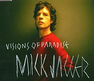 Visions of Paradise / If Things Could Be Different by Jagger, Mick (2002-08-16)