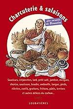 Charcuterie et salaisons (les carnets de bernadou) de Jacques Bernardou