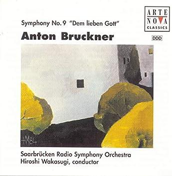 """Bruckner: Symphony No. 9 """"Dem lieben Gott"""""""