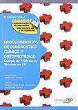 Cuerpo de Profesores Técnicos de F.P. Procedimientos de Diagnóstico Clínico y Ortoprotésico. Temario. Vol. I.: 1 (Profesores Fp 2012 (cep))