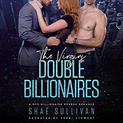 The Virgins Double Billionaires Audiobook By Shae Sullivan cover art