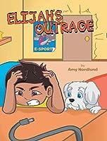 Elijah's Outrage