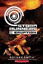 Storm Runners Book 3: Eruption