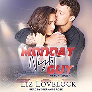 Monday Night Guy     My Guy Series, Book 1              By:                                                                                                                                 Liz Lovelock                               Narrated by:                                                                                                                                 Stephanie Rose                      Length: 5 hrs and 6 mins     Not rated yet     Overall 0.0