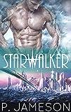 Starwalker: (A Sci-fi Fantasy Romance) (Starborn Book 1) (English Edition)