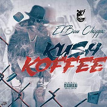 Kush & Koffee