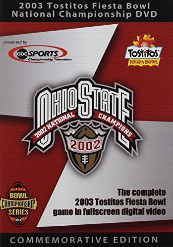 Ohio State Buckeyes: 2003 Tostitos Fiesta Bowl National Championship