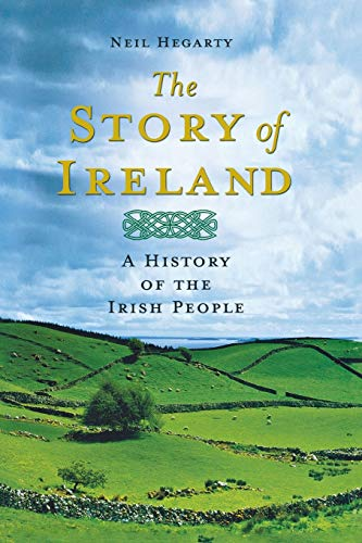 The Story of Ireland: A History of the Irish People