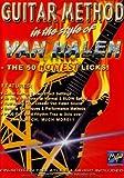 Guitar Method: In the Style of Van Halen - The 50 Hottest Licks!