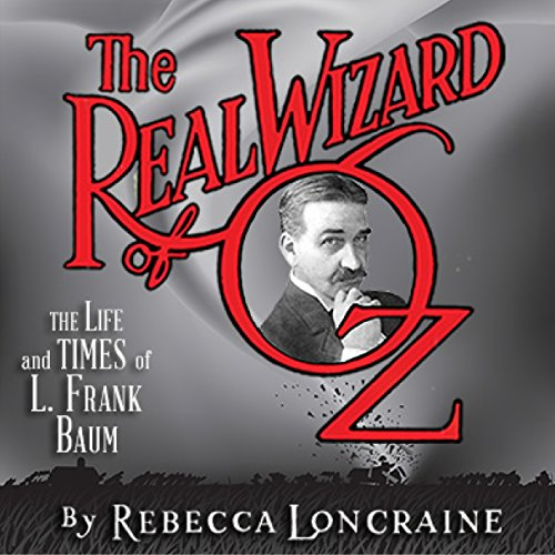 The Real Wizard of Oz audiobook cover art