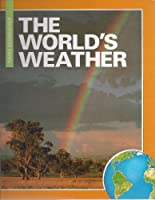 World's Weather (Young Geographer Series) 1568470533 Book Cover