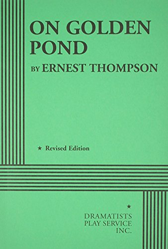 On Golden Pond. (Acting Edition for Theater Productions)