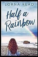 Half A Rainbow