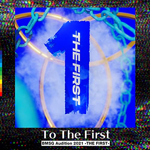 To The First -from Audition THE FIRST-