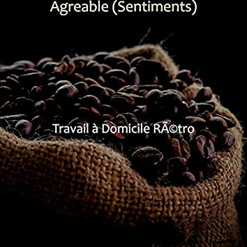 Agreable (Sentiments)
