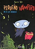 Pequeno Vampiro Va A La Escuela / Little Vampire Goes to School
