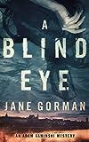 A Blind Eye: Book 1 in the Adam Kaminski Mystery Series