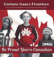 Be Proud You're Canadian