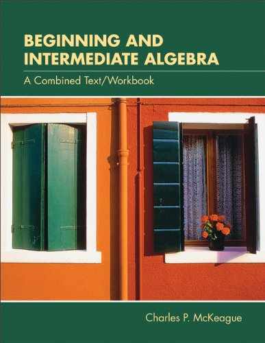 Beginning and Intermediate Algebra: A Combined Text/Workbook (with CD-ROM, BCA/iLrn™ Tutorial, Interactive Elementary an