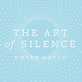 The Art of Silence                   By:                                                                                                                                 Amber Hatch                               Narrated by:                                                                                                                                 Billie Fulford-Brown                      Length: 3 hrs and 1 min     4 ratings     Overall 3.8