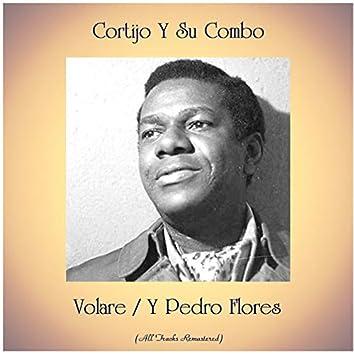 Volare / Y Pedro Flores (Remastered 2020)