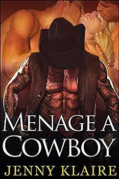 Menage A Cowboy  A MFM Cowboy Romance