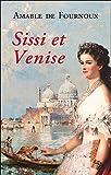 Sissi et Venise