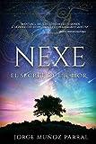 Nexe: El secret de l'a-mor (Catalan Edition)