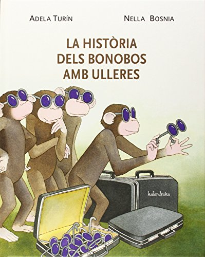 La història dels bonobos amb ulleres (Llibres per a somniar)