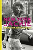 Image of New York Jackie: Pictures from Her Life in the City
