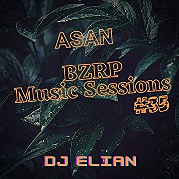 Asan || Bzrp Music Sessions #35 (Remix)