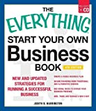 The Everything Start Your Own Business Book, 4Th Edition: New and updated strategies for running a successful business