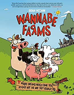 Amazon.com: Wannabe Farms eBook: McCann, Brian, Lands, Meghan ...