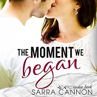 The Moment We Began audiobook cover art
